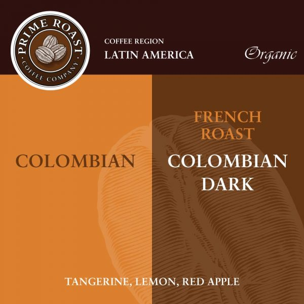 Colombian Medium and Dark French Roast Prime Roast