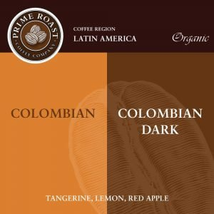 Colombian Medium and Dark Coffee Prime Roast Keene Nh