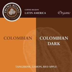 Colombian Medium and Dark Coffee Prime Roast Keene Nh