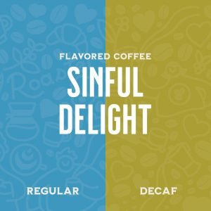 Sinful Delight Flavored Coffee Prime Roast Keene NH