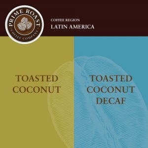 Toasted Coconut Flavored Coffee Prime Roast Keene NH